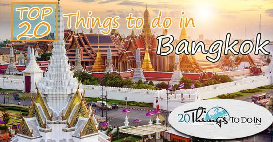 Top 20 things to do in Bangkok