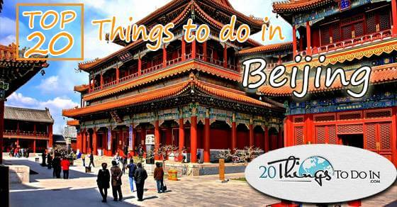 Top 20 things to do in Beijing