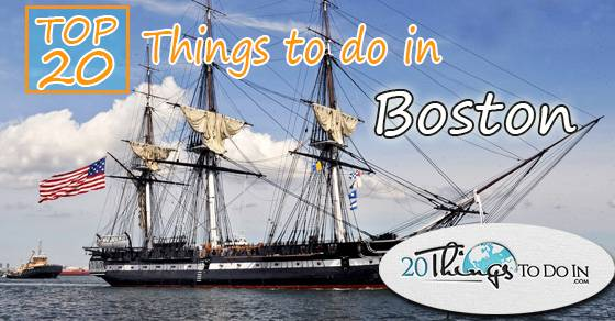 Top 20 things to do in Boston