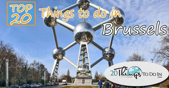 Top 20 things to do in Brussels