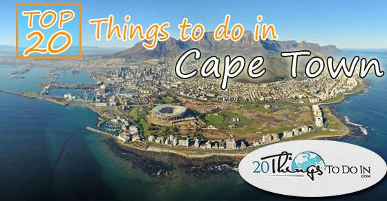 Top 20 things to do in Cape Town