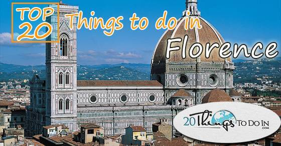 Top 20 things to do in Florence