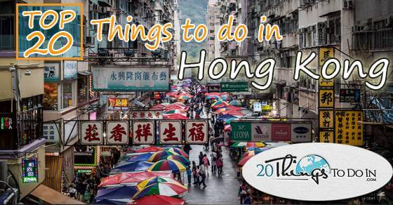 Top 20 things to do in Hong Kong
