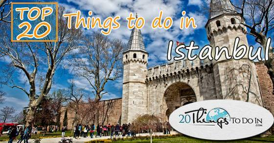 Top 20 things to do in Istanbul