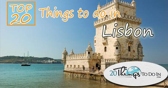 Top 20 things to do in Lisbon