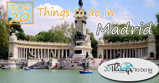 Top 20 things to do in Madrid