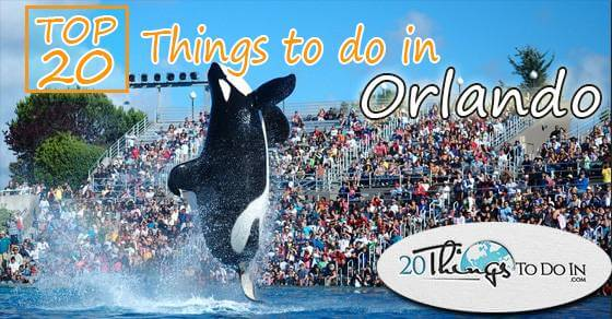 Top 20 things to do in Orlando