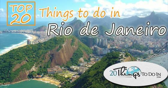 Top 20 things to do in Rio de Janeiro