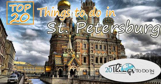 Top 20 things to do in Saint Petersburg