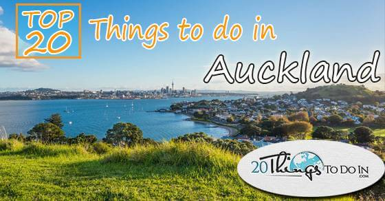 Top 20 things to do in Auckland