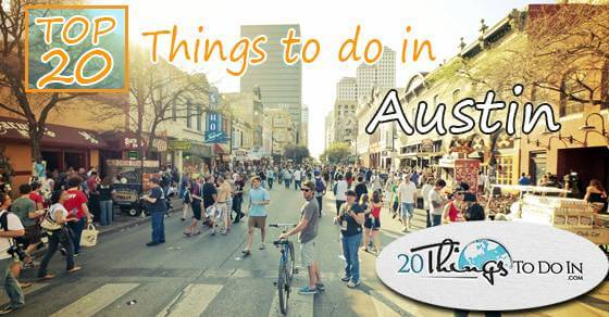 Top 20 things to do in Austin