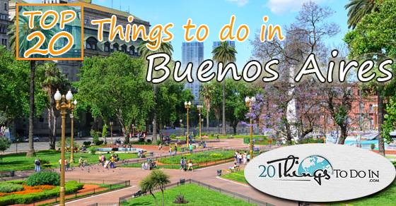 Top 20 things to do in Buenos Aires