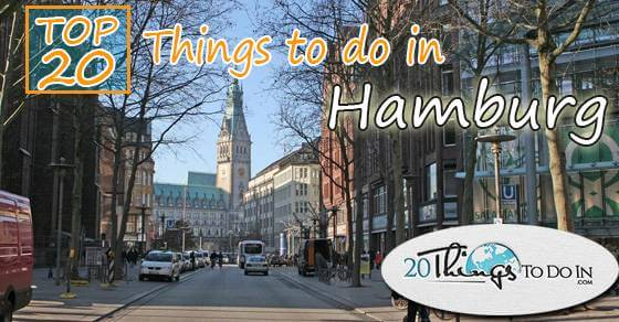 Top 20 things to do in Hamburg