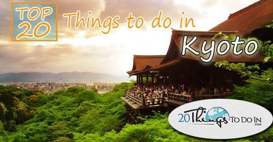 Top20thingstodoinKyoto