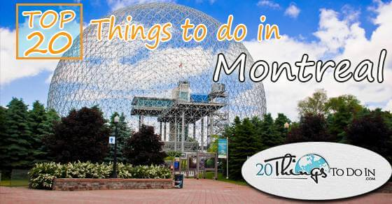 Top 20 things to do in Montreal