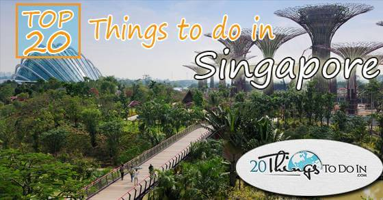 Top20thingstodoinSingapore