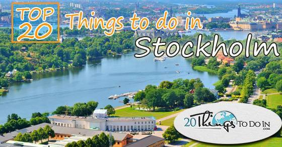 Top 20 things to do in Stockholm