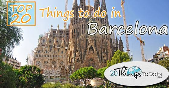 Top 20 things to do in Barcelona