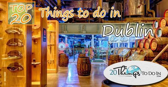 Top20thingstodoinDublin