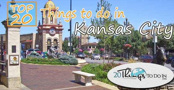 Top 20 things to do in Kansas City