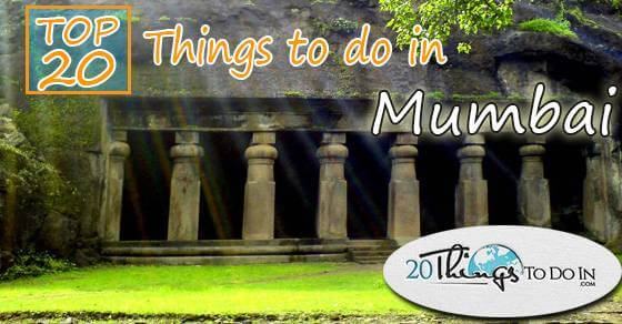 Top 20 things to do in Mumbai